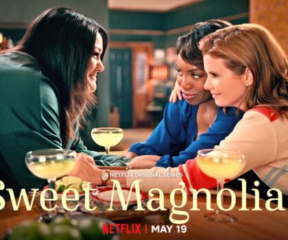 Πρόταση σειράς Netflix: Γλυκιές Μανόλιες